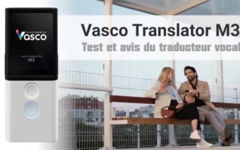 Vasco Translator M3 : Test et avis du traducteur vocal intelligent