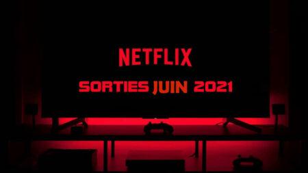 les meilleures nouvelles séries Netflix juin 2021