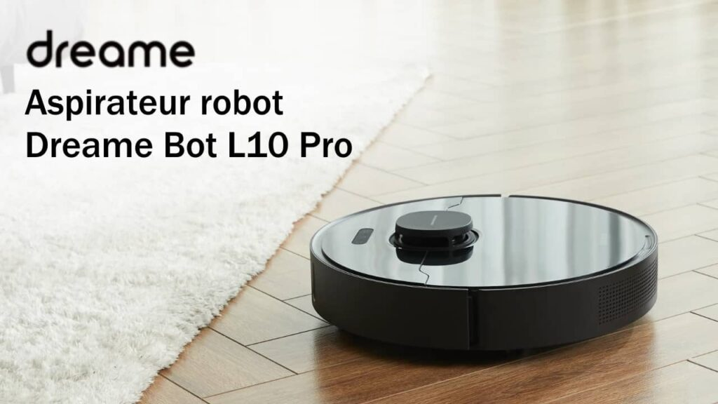 Aspirateur robot Dreame Bot L10 Pro