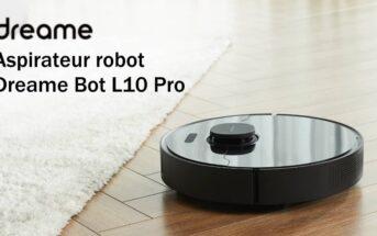 Avis Dreame Bot L10 Pro : test de l'aspirateur robot intelligent