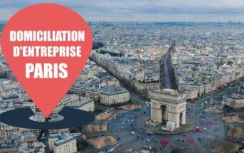 Domiciliation d'entreprise à Paris : pourquoi et comment faire ?