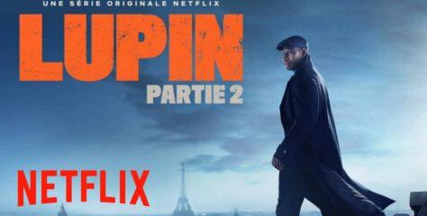 Lupin – Dans l'ombre d'Arsène : la partie 2 revient sur Netflix le 11 juin