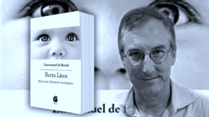Recta Linea : un roman humaniste d'Emmanuel de Reynal