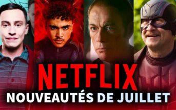 Sorties Netflix juillet 2021 : top des séries et films à voir