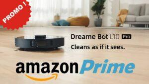 Dreame Bot L10 : promo amazon