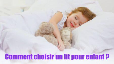 Comment choisir un lit pour enfant ? Conseils et astuces