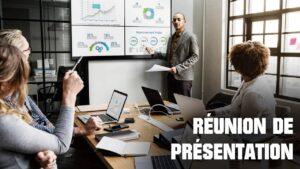 réunion de présentation