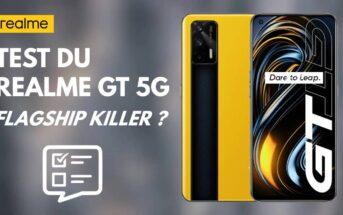 Test Realme GT 5G : avis sur le smartphone puissant et pas cher !