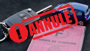 Annulation du permis de conduire