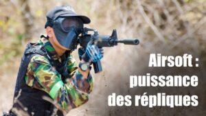 airsoft : puissance des répliques armes