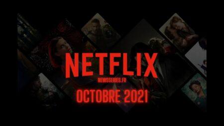 Sorties Netflix octobre 2021 : top des films et séries à voir